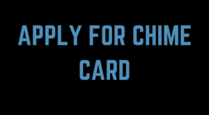 apply for chime card