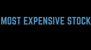 Most Expensive Stock