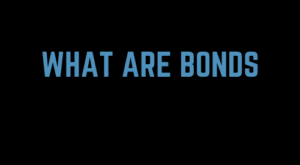 What Are Bonds